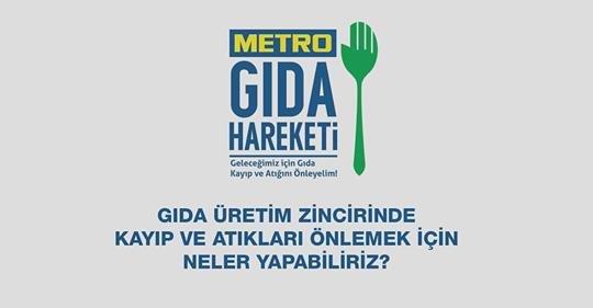 Metro Gıda Hareketi - Geleceğimiz için Gıda Kayıp ve Atığını Önleyelim